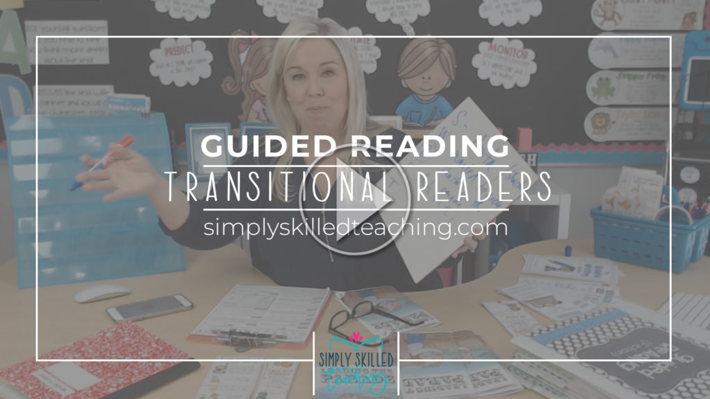 Guided Reading Transitional Readers
